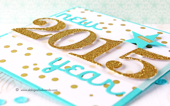 Happy New Year Card - word and number dies from Papertrey Ink - card by Wanda Guess