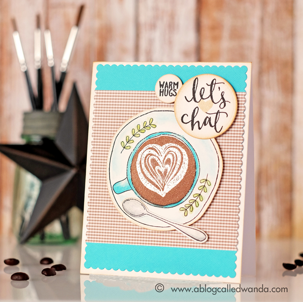 Concord & 9th Let's Chat. Coffee stamp set. Card by Wanda Guess