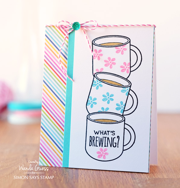 Simon Says Stamp What's Brewing stamp set. Card by Wanda Guess