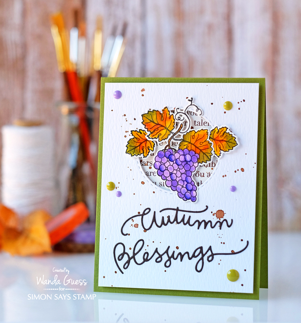 Fall Grapes and Autumn Blessings. Simon Says Stamp Stamptember 2016. Card by Wanda Guess