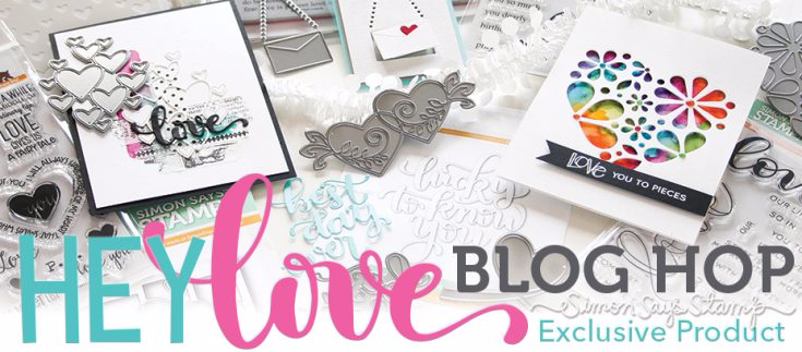 Simon Says Stamp Hey Love collection. Blog hop.