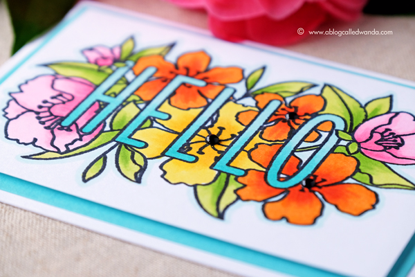 Mama Elephant Botanic Hello. Colored with Copic Markers in Tropical Colors. Project by Wanda Guess