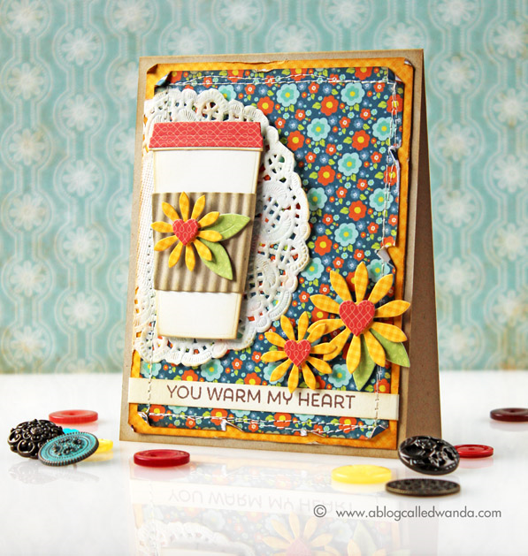 MFT stamps and dies. Card by Wanda Guess. Coffee card - you warm my heart!