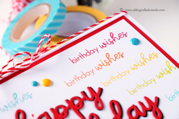 Papertrey Ink Ways to Say Birthday stamp set and die. Birthday Card by Wanda Guess