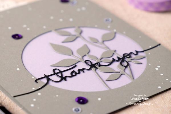 SIMON SAYS STAMP CIRCLE LEAVES DIE. DIECEMBER 2016. CARD BY WANDA GUESS. HANDLETTERED GREETINGS DIES. SEQUINS AND VELLUM