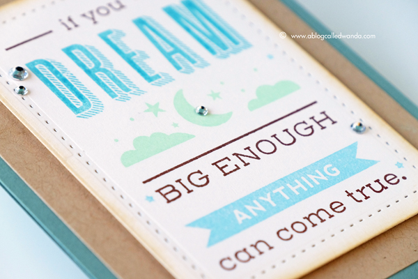 Papertrey Ink May 2017 Release. Quoted Dream Big stamp set. Card by Wanda Guess. PTI design team