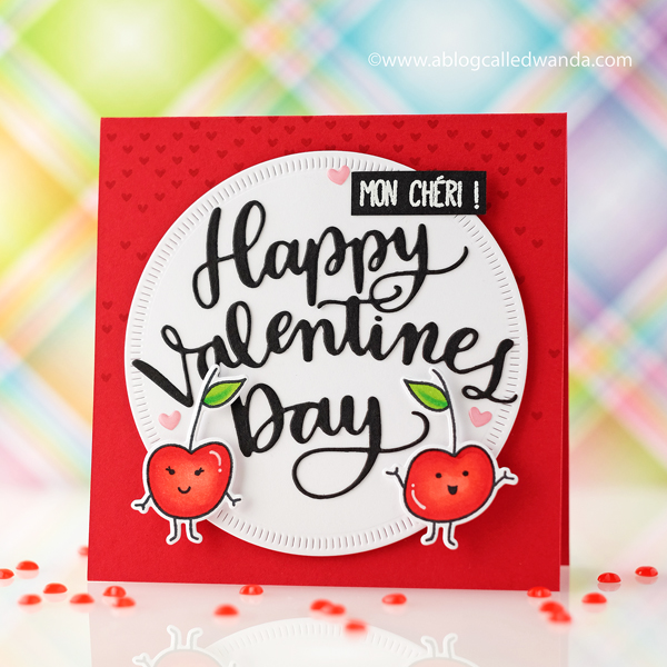 Avery Elle Mon Cheri stamp set. Simon Says Stamp Valentine Die. Card by Wanda Guess