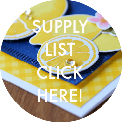 Supply List Lemon Blossom Card
