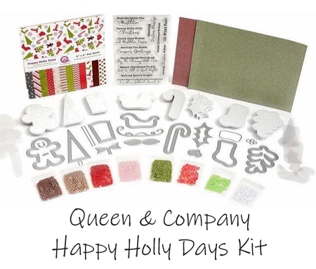 Queen and Company Happy Holly Days Kit
