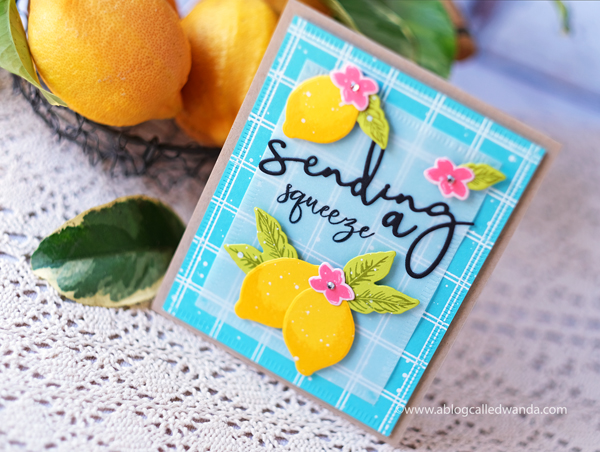 The Greetery Stamps and Dies. Lemon Blossom, Windowpane background, sentiments. Wanda Guess