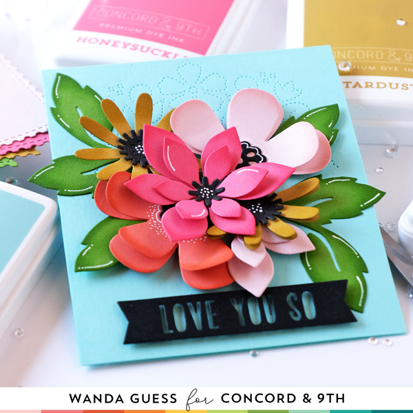 Concord & 9th Fresh Cut Florals dies. Concord & 9th Color Collection. Concord & 9th ink pads and matching cardstock. Concord & 9th Fresh Cut Florals dies, handmade paper flowers, card ideas, Stitched Blooms, Floral card. Wanda Guess