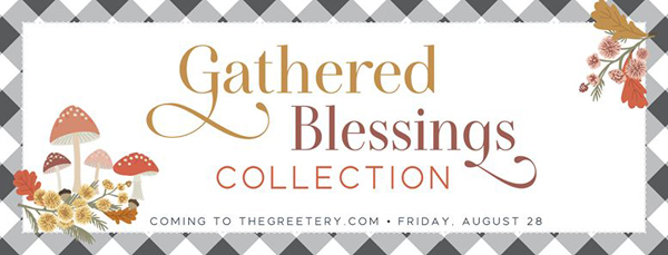 Gathered Blessings The Greetery new release