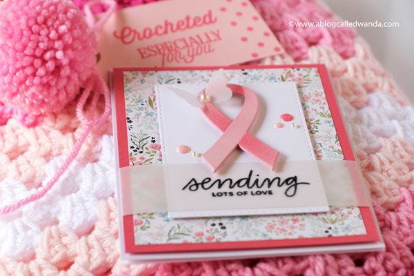 simon says stamp awareness ribbon die cut, breast cancer ribbon, breast cancer support card, diy, scrapbooking, cardmaking, ideas for breast cancer support, granny square blanket, pink ombre blanket, crochet, scallop border on blanket, papertrey ink made with love stamp set, handmade, crafts, breast cancer gifts, wanda guess, a blog called wanda