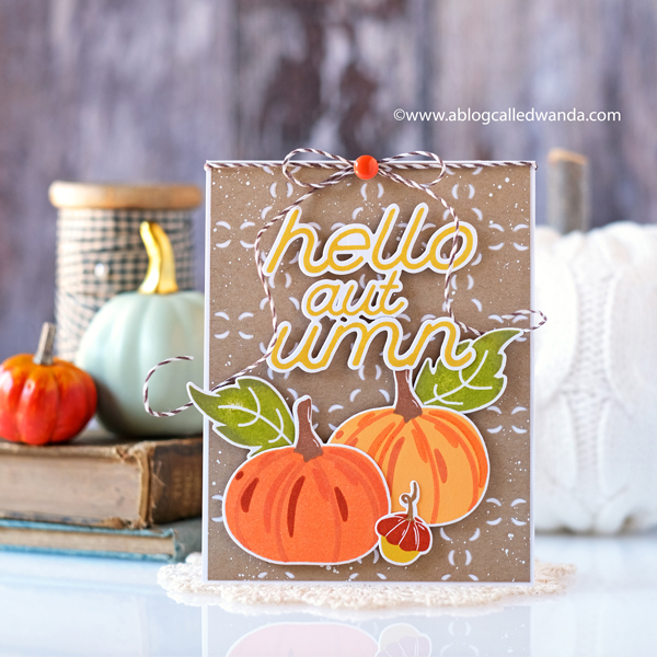 pigment craft co, pigment stamps, pigment craft company stamps and dies, fall release, new release, autumn crafting, fall cards, leaves, pumpkins, layered stamping, fall card ideas, cute fall cards, pumpkins, autumn greetings, diy, stamping, cardmaking, wanda guess, a blog called wanda